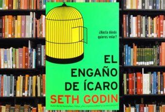 Libro El Engaño de Ícaro de Seth Godin